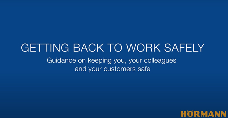 Hörmann video on getting back to work safely